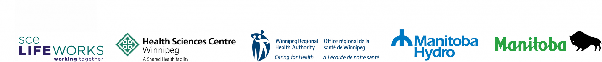 Logos for the following organizations: SCE Lifeworks, Health Sciences Centre, Winnipeg Regional Health Authority, Manitoba Hydro, and the Government of Manitoba.